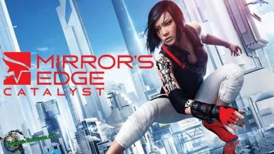 Mirror's Edge: Catalyst - уникальная игра возвращается.