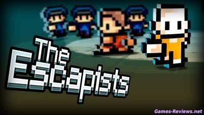 Как сбежать из тюрьмы в The Escapists?
